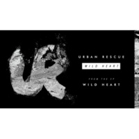 Urban Rescue Wild Heart [Audio]