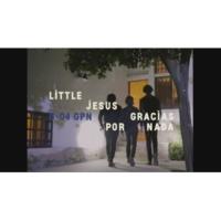 Little Jesus Gracias por Nada