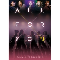 フェアリーズ Tell Me How You Feel(LIVE TOUR 2019-ALL FOR YOU-)