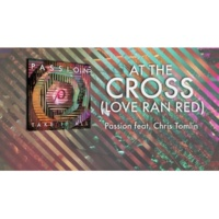 PASSION/クリス・トムリン At The Cross (Love Ran Red) (feat.クリス・トムリン) [Lyrics And Chords/Live]