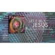 PASSION/クリスティ・ノッケルズ Let It Be Jesus (feat.クリスティ・ノッケルズ) [Lyrics And Chords/Live]
