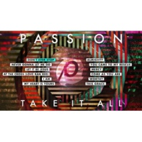 PASSION Passion: Take It All Album Sampler [Live]