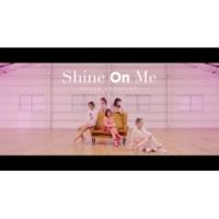 大原櫻子 Shine On Me