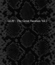 GLAY 誘惑 (THE GREAT VACATION ver.)