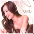 Jade True True .J album version