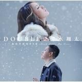 DOUBLE&清水翔太