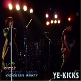 YE-KICKS