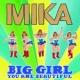 MIKA Big Girl (You Are Beautiful)