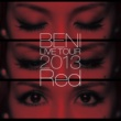 BENI BENI Red LIVE TOUR 2013 ~TOUR FINAL 2013.10.6 at ZEPP DIVER CITY~
