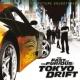 ヴァリアス・アーティスト ワイルド・スピード X3 TOKYO DRIFT [オリジナル・サウンドトラック]