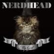 NERDHEAD MY GIRL