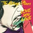 ザ・ローリング・ストーンズ Love You Live [Remastered 2009]