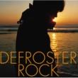YO-KING DEFROSTER ROCK