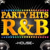 PARTY HITS PROJECT PARTY HITS R&B -HOUSE EDITION-