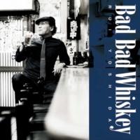 吉田類 Bad Bad Whiskey -Studio Live Version-
