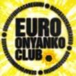 おニャン子クラブ EURO おニャン子