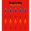 Superfly Alright!!(9.2 Free Live at Roppongi Hills Arena)(歌詞付)