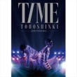 東方神起 Heart,Mind and Soul/東方神起 LIVE TOUR 2013 ~TIME~