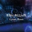 Blu-BiLLioN Count Down