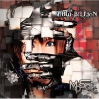 Blu-BiLLioN MoSaic