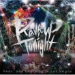 Fear, and Loathing in Las Vegas Rave-up Tonight