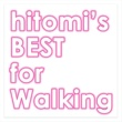 hitomi hitomi's BEST for Walking