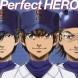 Tom-H@ck featuring 大石昌良 Perfect HERO