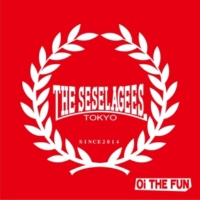 THE SESELAGEES Oi THE FUN