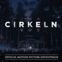 ヴァリアス・アーティスト Cirkeln [Official Motion Picture Soundtrack]