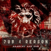 DUB 4 REASON ANARCHY AND DUB