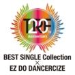 TRF 20th Anniversary BEST SINGLE Collection × EZ DO DANCERCIZE trf