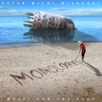 宮﨑 道 MONOLOGUES - Music for The Play