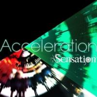 Sensation Acceleration