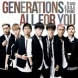 GENERATIONS from EXILE TRIBE ALL FOR YOU