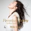 今井美樹 Premium Ivory -The Best Songs Of All Time-