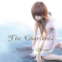 The Charlene. Morning Bless