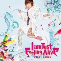 UMI☆KUUN I am Just Feeling Alive