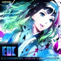 カプコン・サウンドチーム E.X.TROOPERS - END OF CONVERSATION