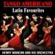 Henry Mancini and His Orchestra Tango Americano : Latin Favourites