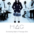 H△G Everlasting Night of Teenage Girls