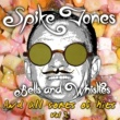 Spike Jones Bells and Whistles and All Sorts of Hits, Vol. 2