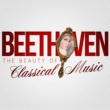 Ludwig van Beethoven Beethoven: The Beauty of Classical Music