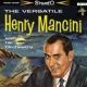 ヘンリー マンシーニ楽団 The Versatile Henry Mancini And His Orchestra