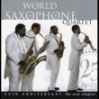 World Saxophone Quartet New Chapter: The 25th Anniversary