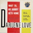 Darlene Love Wait 'Til My Bobby Gets Home