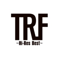 TRF TRF ~Hi-Res Best~