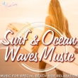 RELAX WORLD Surf & Ocean Waves Music ~Special Beach Side Relaxation~