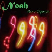 ヒロオガワ Noah