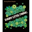 Every Little Thing Every Best Single ~COMPLETE~