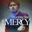 THE MERCY Shooting Star